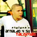 Acelera'o (Remasterizado)/Arnaldo y Su Talismán