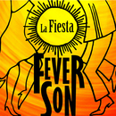 La Fiesta (Remasterizado)/Fever Son