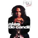 Alas de Candil (Remasterizado)/Raul Torres