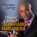Charanga Light 2 (Remasterizado)/David Calzado y Su Charanga Habanera