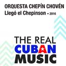 Llegó el Chepinson (Remasterizado)/Orquesta Chepín Choven