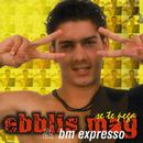 Se Te Pega (Remasterizado)/Ebblis May y BM Expresso