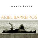 Medio Lento (Remasterizado)/Ariel Barreiros