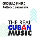 Auténtico Sucu Sucu (Remasterizado)/Cinquillo Pinero