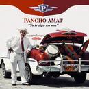 Yo Traigo un Son (Remasterizado)/Pancho Amat