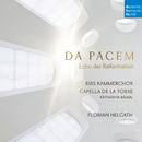 Da Pacem - Echo der Reformation/Capella de la Torre