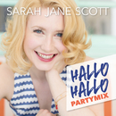 Hallo Hallo (Partymix)/Sarah Jane Scott