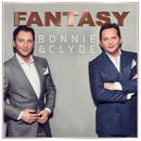 Bonnie & Clyde (Xtreme Sound Dance Mix)/Fantasy