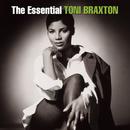 The Essential Toni Braxton/Toni Braxton