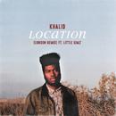 Location feat.Little Simz/Khalid