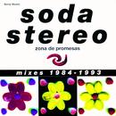 Zona de Promesas (Mixes 1984 - 1993)/Soda Stereo
