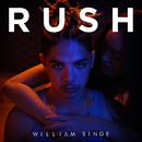 Rush/William Singe