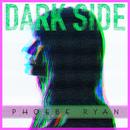 Dark Side/Phoebe Ryan