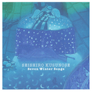 Seven Winter Songs/楠瀬 誠志郎