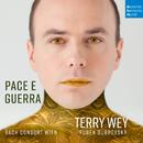 Pace e guerra/Terry Wey