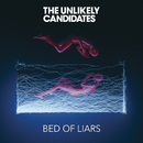 Bed of Liars/The Unlikely Candidates