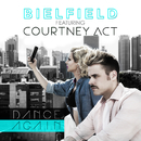 Dance Again feat.Courtney Act/Bielfield