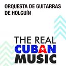 Orquesta de Guitarras de Holguín (Remasterizado)/Orquesta de Guitarras de Holguín