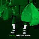 Taker (EASYFUN Remix)/K.I.D