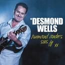 Niemand Anders Soos Jy Nie/Desmond Wells