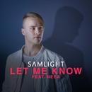 Let Me Know feat.NEEA/Samlight