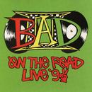 On The Road Live '92/Big Audio Dynamite II