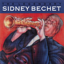 The Legendary Sidney Bechet/Sidney Bechet