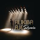 AJE Remix feat.M.l/Alikiba