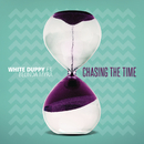 Chasing the Time feat.Belinda Myra/White Duppy