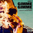 Gimme Gimme feat.Slim Jxmmi/Juicy J