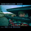 Roskiin feat.Are,DJ Massimo/Tapani Kansalainen