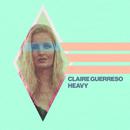 Heavy EP/Claire Guerreso