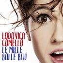 Le mille bolle blu/Lodovica Comello