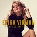 Ettei mee elämä hukkaan/Erika Vikman