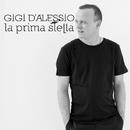 La prima stella/Gigi D'Alessio