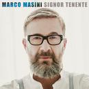 Signor Tenente/Marco Masini