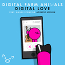 Digital Love (Acoustic Version) feat.Hailee Steinfeld/Digital Farm Animals