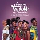 Pra Querer (Remix)/Dream Team do Passinho