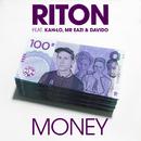 Money feat.Kah-Lo,Mr Eazi,Davido/Riton