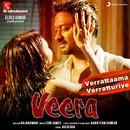 """Verrattaama Verratturiye (From """"Veera"""")/Leon James, Sid Sriram & Neeti Mohan"""