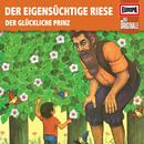 083/Der eigensüchtige Riese/Der glückliche Prinz/Die Originale