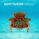 Greed/Sofi Tukker