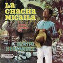 La Chacha Micaila y otros Poemas con/Benito Hernandez