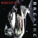Breathe/Midnight Oil