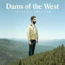 Youngish American/Dams Of The West