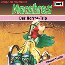 04/Der Horrortrip/Macabros