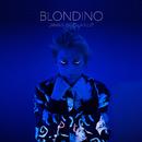 Jamais sans la nuit/Blondino