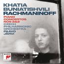 Rachmaninoff: Piano Concerto No. 2 in C Minor, Op. 18 & Piano Concerto No. 3 in D Minor, Op. 30/Khatia Buniatishvili