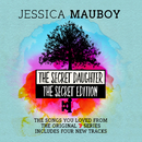 The Secret Daughter - The Secret Edition (The Songs You Loved from the Original 7 Series)/Jessica Mauboy