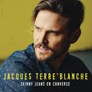 Skinny Jeans en Converse/Jacques Terre'Blanche